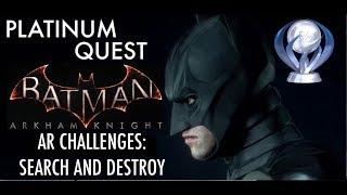 BATMAN Arkham Knight AR Challenges : Search and Destroy