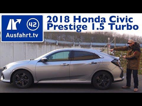 2018 Honda Civic Prestige 1.5 VTEC TURBO 182PS MT  -  Kaufberatung, Test, Review