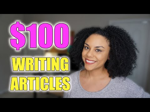 Earn $100 Or More To Write Articles Online!