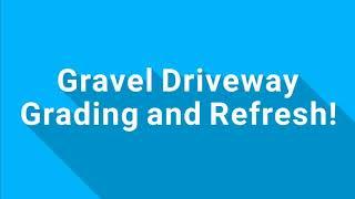 Video! Gravel Driveway Repair