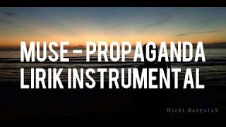 MUSE   PROPAGANDA (Karaoke + Instrumental + Lirik)