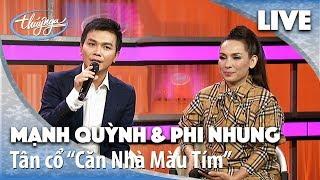 Mạnh Quỳnh & Phi Nhung Hát LIVE - Tân Cổ Căn Nhà Màu Tím