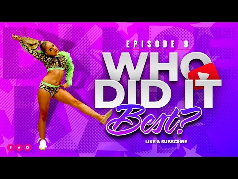 Episode #9 - Nails, Hair, Hips, Heels [Who Did It Best?]