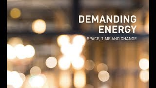 Demanding Energy: Space, Time and Change