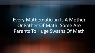 Who Is The Father Of The Mathematics