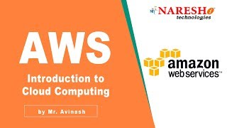 AWS Tutorial | Introduction to Cloud Computing | Amazon Web Services | Mr.Avinash