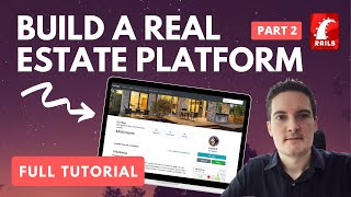 BUILD A REAL ESTATE / PROPERTY APP [PART 2] RUBY ON RAILS TUTORIAL