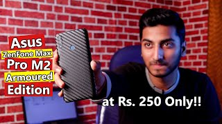 Asus ZenFone Max Pro M2 Armoured Edition!! Change Your Phone