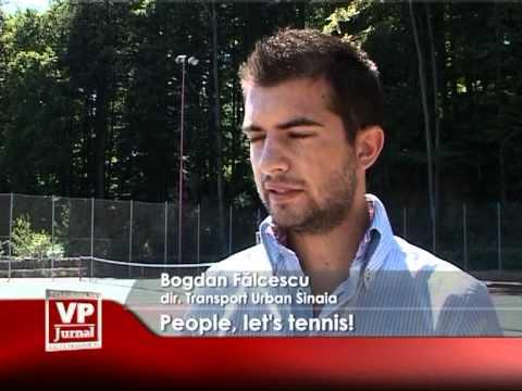 People, let's tennis!