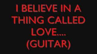 darkness i believe in a thing called love lyrics