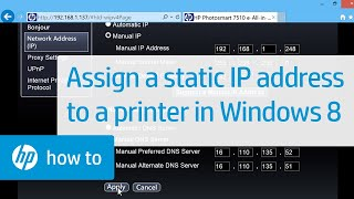 Assigning an HP Printer a Static IP Address in Windows 8 | HP
