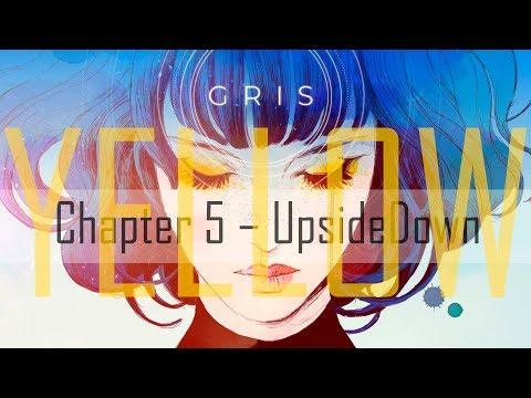 GRIS - EP.#5 | YELLOW | Upside Down (Сверху вниз)
