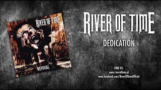 RIVER OF TIME - Dedication