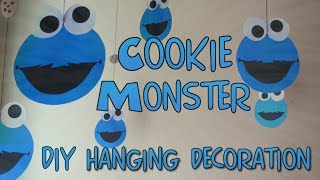 DIY Hanging Decoration-Cookie Monster Theme|Kids Party Ideas