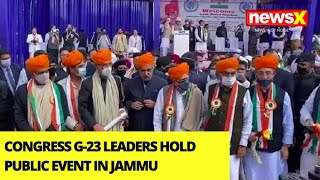 Congress G-23 Leaders Hold Public Event In Jammu | NewsX Ground Report | NewsX