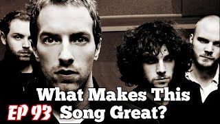 """What Makes This Song Great?™ Ep.93 Coldplay """"The Scientist"""""""