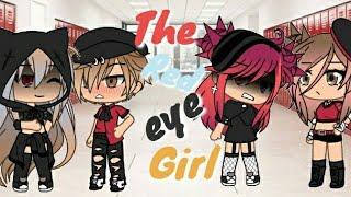 The red eye girl 👀 ||Gacha life mini movie||GLMM||