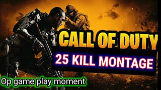 Call of duty COD death match game play with 25 kill montage enjoy the video