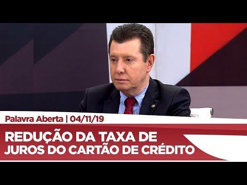 José Nelto cobra do governo redução da taxa de juros do cartão de crédito