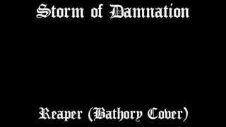 Storm Of Damnation - Reaper (Bathory Cover)