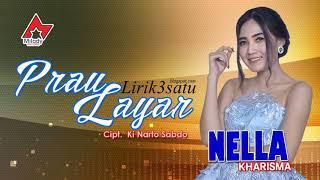 NELLA KHARISMA   PRAU LAYAR (Official MP3 Audio)