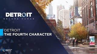 Detroit: The Fourth Character