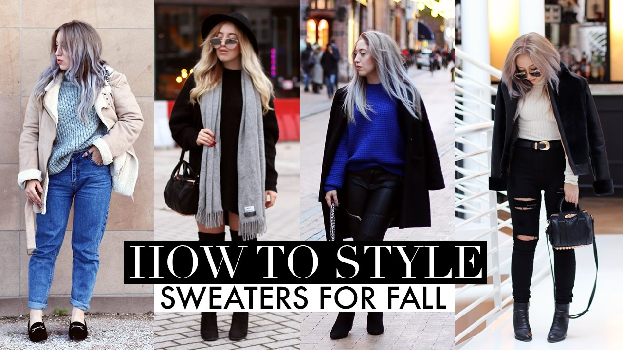 HOW TO STYLE   Sweaters For Fall Lookbook 2016