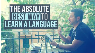 The Absolute Best Way to Learn a Language