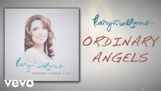 Karyn Williams - Ordinary Angels