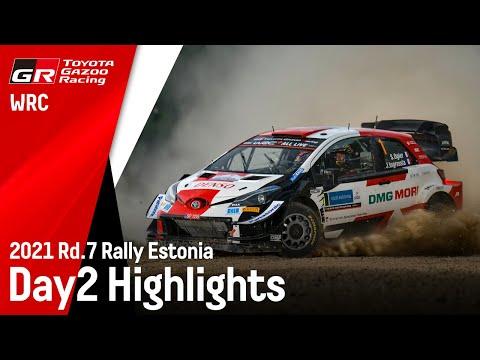 トヨタGazooRacingチームのDAY2ハイライト動画 WRC 2021 第7戦ラリー・エストニア