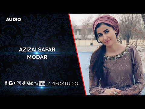 Азизаи Сафар - Модар (Клипхои Точики 2020)