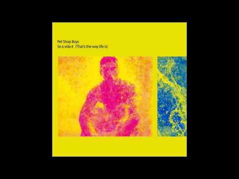 ♪ Pet Shop Boys - Se A Vida É (That's The Way Life Is) | Singles #29/59