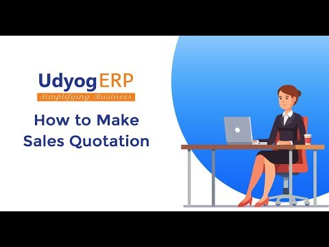 How to Make Sales Quotation in UdyogERP