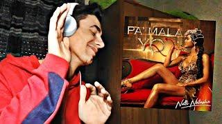 (REACCIÓN) Natti Natasha - Pa' Mala YO [Official Video]