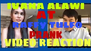 Ivana Alawi and Raffy Tulfo Prank Video Reaction #ivanaalawi#raffytulfoinactio
