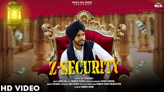 Z Security (Full Song) | Singh Raj | New Punjabi Songs 2019 | White Hill Music
