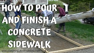 CONCRETE SIDEWALK : FORMING, POURING AND FINISHING