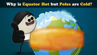 Why is Equator Hot but Poles are Cold? | #aumsum #kids #science #education #children