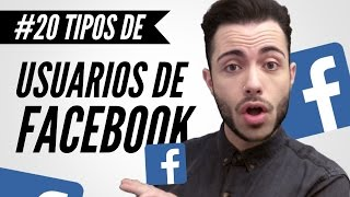 20 Tipos De USUARIOS DE FACEBOOK | Manelvideoblogs