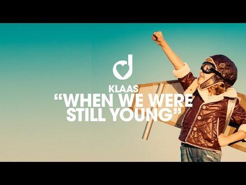 Klaas When We Were Still Young