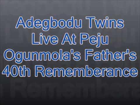 Adegbodu Twins Live at Peju Ogunmola's father's 40th Rememberance
