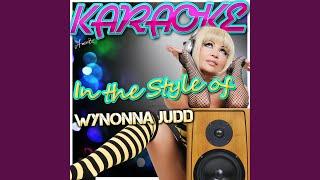 When Love Starts Talkin' (In the Style of Wynonna Judd) (Karaoke Version)
