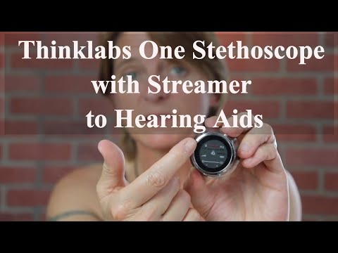 Thinklabs One with Streamer to Hearing Aids