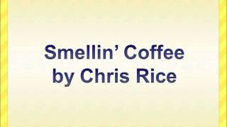 Smellin' Coffee by Chris Rice