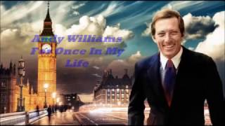 Andy Williams........For Once In My Life.