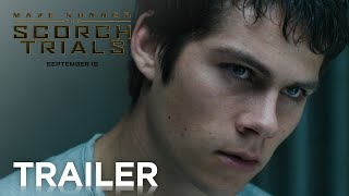 Дилан О'Брайен, Maze Runner: The Scorch Trials | Official Trailer 2 [HD] | 20th Century FOX