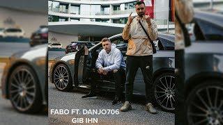 Fabo Feat. Danjo706   Gib Ihn (prod. By Rizom)