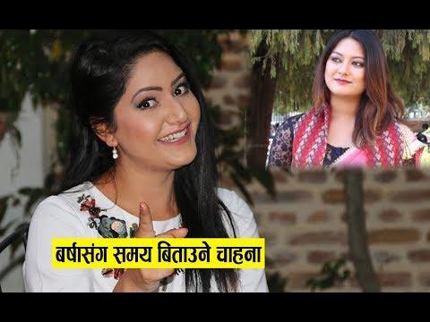 Barsha Siwakoti wants to spend time to Barsha Raut