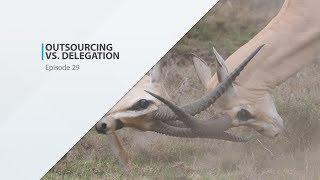 Outsourcing vs Delegation