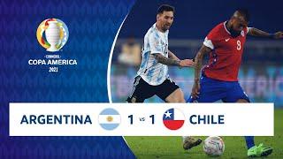HIGHLIGHTS ARGENTINA 1 - 1 CHILE | COPA AMÉRICA 2021 | 14-06-21